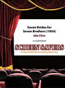Seven Brides for Seven Brothers (1954)【電子書籍】[ John DiLeo ]