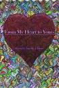 From My Heart to Yours【電子書籍】[ Timothy House ]