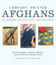 Comfort Knitted AfghansAn Heirloom Trio for a Cozy Home and Family【電子書籍】[ Norah Gaughan ]