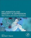 Inflammation and Immunity in Depression: Basic Science and Clinical Applications